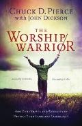 Worship Warrior : Ascending in Worship, Descending in War