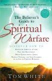 The Believer's Guide to Spiritual Warfare