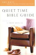 Quiet Time Bible Guide 365 Days Through The New Testament And Psalms