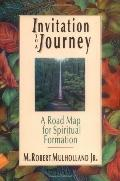 Invitation to a Journey A Road Map for Spiritual Forma