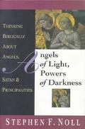 Angels of Light,powers of Darkness