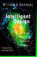 Intelligent Design The Bridge Between Science & Theology