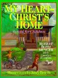 My Heart-Christ's Home Retold for Children