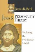 Jesus & Personality Theory Exploring the Five-Factor Model