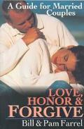 Love, Honor & Forgive A Guide for Married Couples