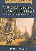 Expansion of Evangelicalism The Age of Wilberforce, More, Chalmers and Finney