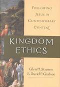 Kingdom Ethics Following Jesus in Contemporary Context
