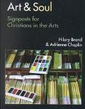 Art and Soul Signposts for Christians in the Arts