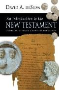Introduction to the New Testament Contexts, Methods and Ministry Formation
