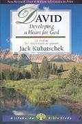 David Developing a Heart for God  12 Studies for Individuals or Groups