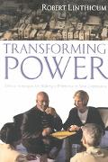 Transforming Power Biblical Strategies for Making a Difference in Your Community