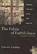 Fabric of Faithfulness Weaving Together Belief And Behavior