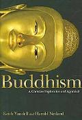 Buddhism: A Christian Exploration and Appraisal