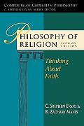 Philosophy of Religion: Thinking About Faith (Contours of Christian Philosophy)