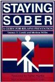 Staying Sober A Guide for Relapse Prevention