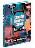 Computer Numerical Control Simplified