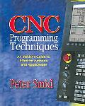 Cnc Programming Techniques An Insider's Guide to Effective Methods & Applications