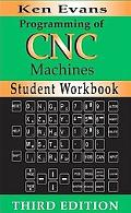 Workbook for Programming of Cnc Machines