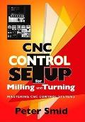 CNC Control Setup for Milling and Turning: Mastering CNC Control Systems