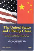United States and a Rising China Strategic and Military Implications