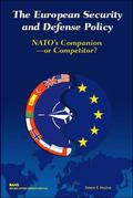 European Security and Defense Policy Nato's Companion or Competitor?