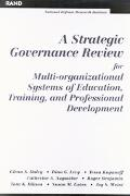 Strategic Governance Review for Multi-Organizational Systems of Education, Training, and Pro...