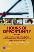 Hours of Opportunity, Volume 1 : Lessons from Five Cities on Building Systems to Improve aft...