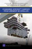 Changing Aircraft Carrier Procurement Schedules: Effects That a Five-Year Procurement Cycle ...