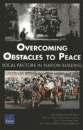 Overcoming Obstacles to Peace: Local Factors in Natin-Building