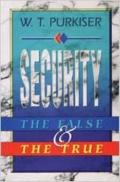 Security The False & the Truth