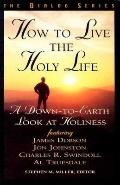 How to Live the Holy Life