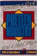 Preteen Ministry: Between a Rock and a Hard Place - Kathryn Lewis Mowry - Paperback