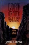 Lord of the Valley: Hope for the Hurting