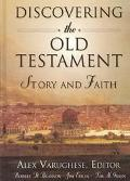 Discovering the Old Testament Story and Faith