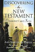 Discovering the New Testament Community and Faith