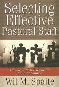 Selecting Effective Pastoral Staff How to Find the Right Fit for Your Church