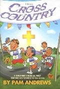 Cross Country: A Children's Musical Reminding Us to Race to the Cross - Pam Andrews - Paperback