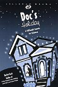 Doc's Holiday: A Full-Length Comedy for Christmas