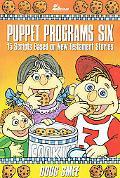 Puppet Programs, Vol. 6