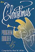 Christmas Program Builder, Vol. 45