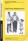 Post-Stroke Rehabilitation Clinical Practice Guideline