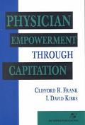 Physician Empowerment Through Capitation