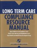 Long Term Care Compliance Resource Manual