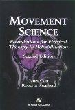 Movement Science: Foundations for Physical Therapy in Rehabilitation