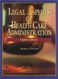 Legal Aspects of Health Care Admin.
