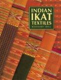 Indian Ikat Textiles (Vict0ria and Albert Museum Indian Art Series)