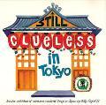 Still Clueless in Tokyo