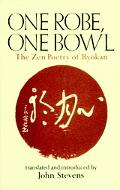 One Robe, One Bowl The Zen Poetry of Ryokan