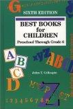 Best Books for Children; Preschool Through Grade 6