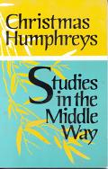 Studies in the Middle Way: Being Thoughts on Buddhism Applied